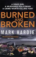 Hardie, Mark - Burned and Broken (Pearson and Russell) - 9780751562088 - V9780751562088