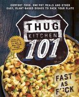Kitchen, Thug - Thug Kitchen: Back to Basics - 9780751562309 - V9780751562309