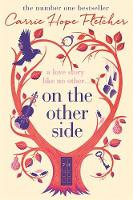 Fletcher, Carrie Hope - On the Other Side - 9780751563139 - KOC0014547