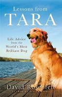 - Lessons from Tara: Life Advice from the World's Most Brilliant Dog - 9780751563672 - V9780751563672