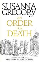 Gregory, Susanna - An Order for Death: 7 (Chronicles of Matthew Bartholomew) - 9780751569414 - V9780751569414