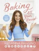 Pansino, Rosanna - Baking All Year Round: From the author of The Nerdy Nummies Cookbook - 9780751574005 - 9780751574005