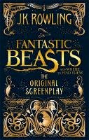 Rowling, J.K. - Fantastic Beasts and Where to Find Them: The Original Screenplay - 9780751574951 - V9780751574951