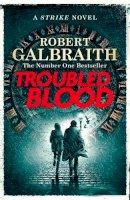Galbraith, Robert - Troubled Blood (Cormoran Strike 5) - 9780751579932 - 9780751579932