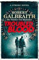 Galbraith, Robert - Troubled Blood: Cormoran Strike Book 05 (Cormoran Strike 5) - 9780751579949 - 9780751579949