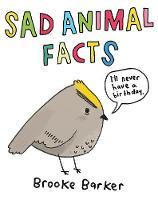 Barker, Brooke - Sad Animal Facts - 9780752265957 - V9780752265957