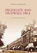 Schwitzer, Joan - Highgate and Muswell Hill (Archive Photographs) - 9780752401195 - V9780752401195