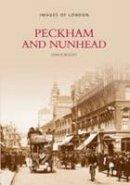 Beasley, John D. - Peckham and Nunhead - 9780752401225 - V9780752401225