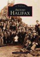 Gee, Stephen - Around Halifax - 9780752403960 - V9780752403960