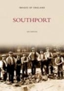 Ian Simpson - Southport (Archive Photographs S.) - 9780752406657 - V9780752406657