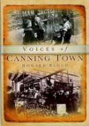Bloch, Howard - Canning Town Voices (Tempus Oral History) - 9780752410531 - V9780752410531