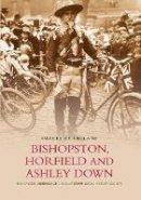 Bishopston,Horfield and Ashley Down Local History Society - Bishopston, Horfield and Ashley Down - 9780752410579 - V9780752410579