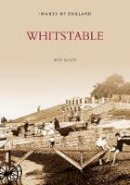 Glover, Mick - Whitstable (Archive Photographs) - 9780752411125 - V9780752411125