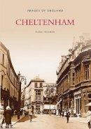 Heasman, Elaine - Cheltenham (Images of England) - 9780752411453 - V9780752411453