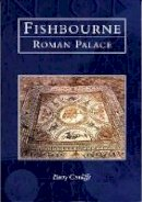 Cunliffe, Barry - Fishbourne Roman Palace (Tempus History & Archaeology) - 9780752414089 - V9780752414089