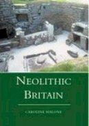 Malone, Caroline - Neolithic Britain - 9780752414423 - V9780752414423