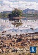 Wickham-Jones, Caroline - The Landscape of Scotland - 9780752414843 - V9780752414843