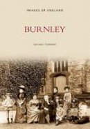 Townend, Mike - Burnley - 9780752415666 - V9780752415666