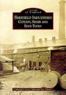 Unwin, Joan, Hawley, Ken - Sheffield Industries: Cutlery,Silver Etc (Archive Photographs: Images of England) - 9780752416588 - V9780752416588