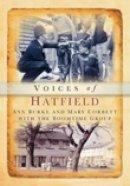Burke, Ann; Corbett, Mary - Hatfield Voices - 9780752416892 - V9780752416892