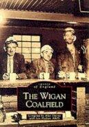 Davies, Alan - The Wigan Coalfield (Images of England) - 9780752417240 - V9780752417240