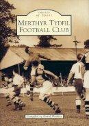 Watkins, David - Tydfil Football Club - 9780752418131 - V9780752418131