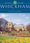 Brazendale, Alan - Whickham History & Guide - 9780752422619 - V9780752422619