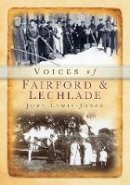 Lewis-Jones, June - Fairford and Lechlade Voices (Tempus Oral History) - 9780752422725 - V9780752422725