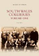 Owen, David - South Wales Collieries: v.1 (Vol 1) - 9780752423647 - V9780752423647