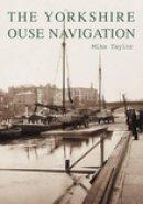 Taylor, Mike - Yorkshire Ouse Navigation - 9780752423692 - V9780752423692