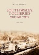 Owen, David - South Wales Collieries Volume Two (Revealing History) - 9780752423937 - V9780752423937