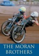 Burford, Brian - Moran Brothers - 9780752424248 - V9780752424248