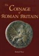Reece, Richard - The Coinage of Roman Britain - 9780752425238 - V9780752425238