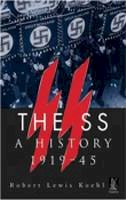 Koehl, Robert Lewis - The SS: A History 1919-45 (Revealing History (Paperback)) - 9780752425597 - V9780752425597