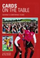 Beard, Paul, Youlton, Clive - Cards on the Table: Woking's Conference Years - 9780752425801 - V9780752425801