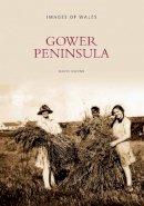 Gwynn, David - Gower Peninsula (Images of Wales) - 9780752426150 - V9780752426150