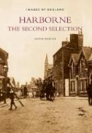 Hampson, Martin - Harborne: The Second Selection (Images of England) - 9780752426587 - V9780752426587