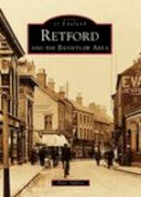 Tuffrey, Peter - Retford and the Bassetlaw Area(Images of England) - 9780752429366 - V9780752429366