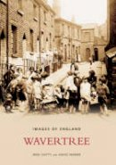 Chitty, Mike, Farmer, David - Wavertree (Images of England) - 9780752430683 - V9780752430683
