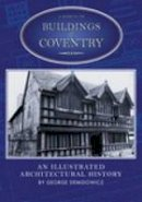 George - A Guide to the Buildings of Coventry (Buildings of England (Tempus)) - 9780752431154 - V9780752431154