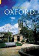 Sturdy, David - Historic Oxford (Revealing History) - 9780752431505 - V9780752431505