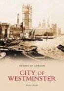 Girling, Brian - The City of Westminster - 9780752431918 - V9780752431918