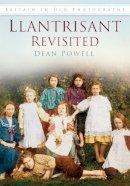 Powell, Dean - Llantrisant Revisited - 9780752432168 - V9780752432168
