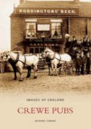 Curran, Howard - Crewe Pubs (Images of England) - 9780752432540 - V9780752432540
