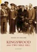 Willmott - Kingswood and Two Mile Hill (Images of England) - 9780752433110 - V9780752433110