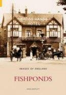 Bartlett, John - Fishponds (Images of  England) - 9780752433158 - V9780752433158