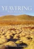 Paul Frodsham - Yeavering: People, Power and Place - 9780752433448 - V9780752433448