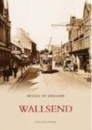Ken Hutchinson (author) - Wallsend (Images of  England) - 9780752434247 - V9780752434247