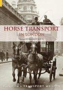 Ratcliffe, Samantha - Horse Transport in London - 9780752434582 - V9780752434582