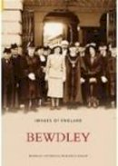 Bewdley Historical Group - Bewdley (Images of  England) - 9780752435138 - V9780752435138